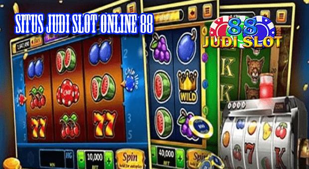 Situs Judi Slot Online 88 Link Alternatif Judi Slot 88 Situs Slot88 Pulsa